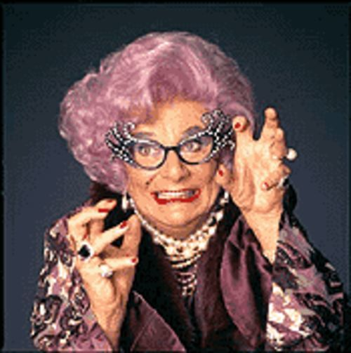 She'll get her claws into you: Dame Edna Everage cares