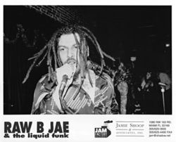 Raw B Jae and the Liquid Funk make it Saturday night 